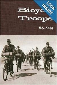 Bicycle Troops by R.S. Kohn