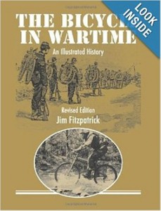 The Bicycle in Wartime: An Illustrated History (Revised Edition) by Jim Fitzpatrick