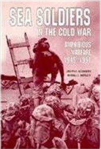Sea Soldiers in the Cold War